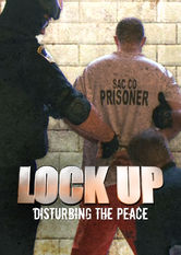 Lockup: Disturbing the Peace Netflix BR (Brazil)