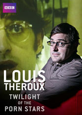 Louis Theroux: Twilight of the Porn Stars Netflix SG (Singapore)