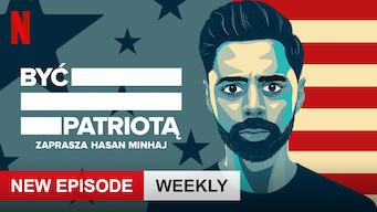 Być patriotą — zaprasza Hasan Minhaj (2019)