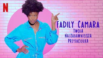 Fadily Camara: Twoja najzabawniejsza przyjaciółka (2019)