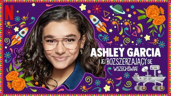 Ashley Garcia ijej rozszerzający się wszechświat (2020)