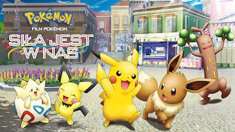 Film Pokémon: Siła jest wnas (2018)