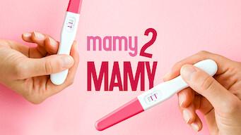 Mamy 2 mamy (2017)