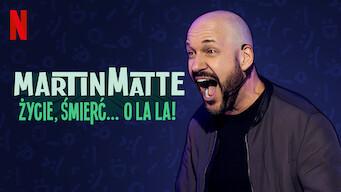 Martin Matte: Życie, śmierć… ola la! (2019)