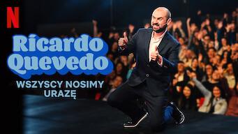 Ricardo Quevedo: Wszyscy nosimy urazę (2019)