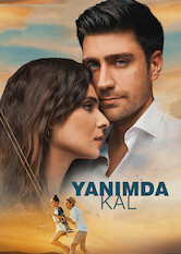 Search netflix Yanimda Kal